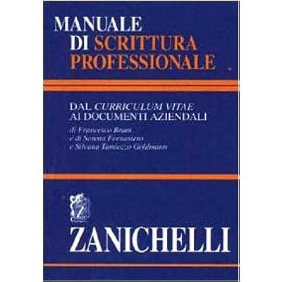 Manuale di scrittura professionale dal curriculum vitae ai documenti aziendali pdf online nmidas - Manuale di cucina professionale pdf ...