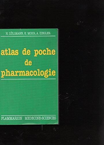 Atlas de poche de pharmacologie par Heinz Lüllmann