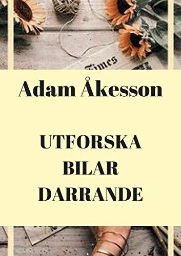Utforska bilar darrande (Swedish Edition) por Adam Åkesson