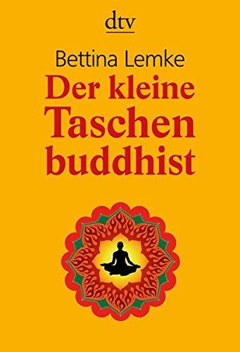 Buchseite und Rezensionen zu 'Der kleine Taschenbuddhist' von Bettina Lemke