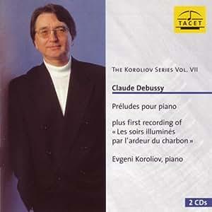Debussy : Préludes Livres I & II