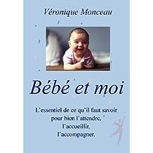 Bébé et moi (French Edition)
