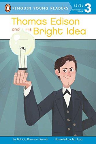 Thomas Edison and his bright idea