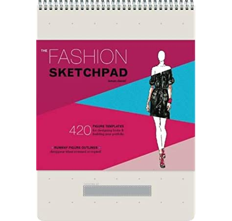 Buy The Fashion Sketchpad 420 Figure Templates For Designing Looks And Building Your Portfolio Drawing Books Fashion Books Fashion Design Books Fashion Sketchbooks Book Online At Low Prices In India The