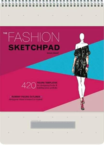 Fashion Sketchpad 420 Figure Templates For Designing Clothes And Building Your Portfolio 420 Figure Templates For Designing Looks And Building Your Portfolio Amazon Co Uk Daniel Tamar 9780811877886 Books