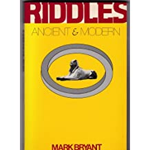 Riddles Ancient and Modern by Mark Bryant (1989-04-29)