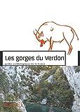 Les Gorges du Verdon - Guides archéologiques de la France