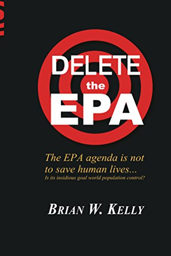 DELETE The EPA!: The EPA agenda is not to save human lives ...