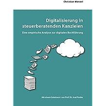 Digitalisierung in steuerberatenden Kanzleien: Eine empirische Analyse zur digitalen Buchführung