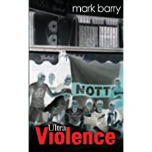 By Mark Barry Ultra Violence: (Second 2nd Edition) (2nd Edition) [Paperback]