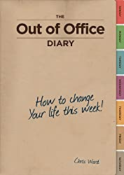 The Out Of Office Diary: How to change your life this week