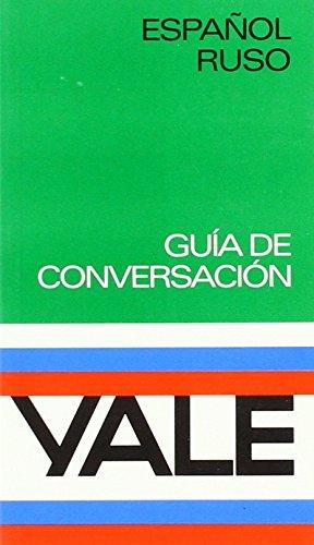 Español-Ruso -Yale (Yale Guias) por Yale