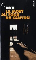 La mort au fond du canyon