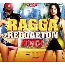 Ragga Reggaeton Hits