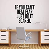 Wandtattoo aus Vinyl, Motiv: If You Can't Beat Fear Just Do It Scared. – 53,3 x 58,4 cm – Determination Decor Motivational Home Office Gym Fitness Athletics Training Schencil Adhesive (53 x 58 cm), schwarzer Text)