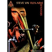 Steve Vai - Flex-Able Leftovers: Guitar Tab (Guitar Recorded Versions)