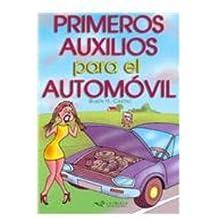 Primeros Auxilios Para El Automovil/ First Aid for the Car