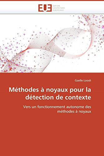 Méthodes à noyaux pour la détection de contexte par Gaelle Loosli