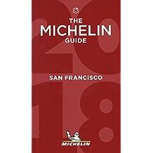 San Francisco The Michelin Guide 2018 (Michelin Red Guide)