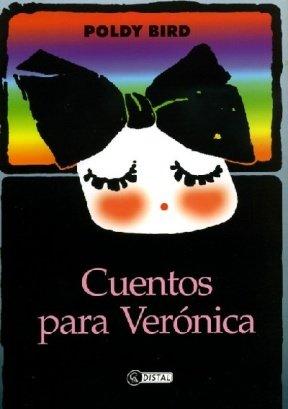 Cuentos Para Veronica por Poldy Bird