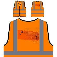 Sé más fuerte Divertido Nuevo Bien positivo Inspírate Chaqueta de seguridad naranja personalizado de alta visibilidad d157vo
