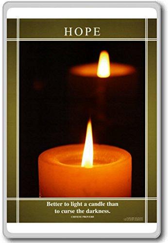 Hope - Better To Light A Candle Than To... Motivational Quotes Fridge Magnet - Calamita da frigo