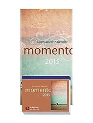 momento 2015 Konstanzer Kalender: Abreißkalender. (Block 11 x 15 cm / Rückwand 17 x 31 cm)