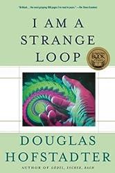 [( I am a Strange Loop )] [by: Douglas R. Hofstadter] [Aug-2008]