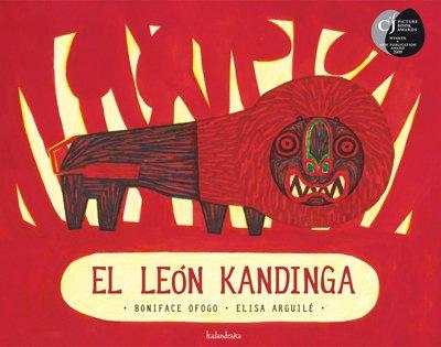 El león Kandinga (libros para soñar) por Boniface Ofogo
