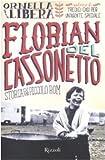 Florian del cassonetto. Storia di un piccolo rom