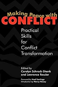 Making Peace with Conflict par Carolyn Shrock-Shenk
