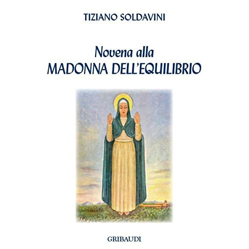 Novena Alla Madonna Dell'equilibrio
