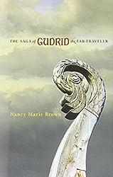 The Saga of Gudrid the Far-Traveler by Nancy Marie Brown (2015-06-01)
