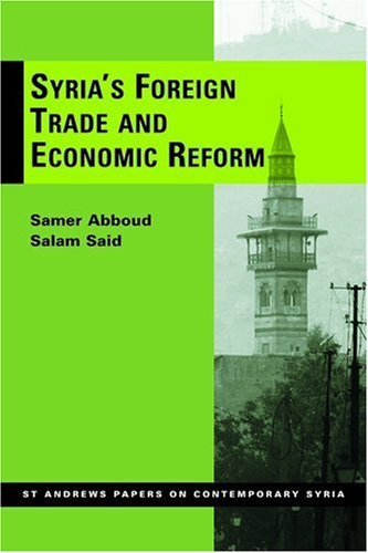 Syria's Economy and the Transition Paradigm (St Andrews Papers on Contemporary Syria) by Samer Abboud (2008-09-30)