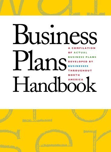 Business Plans Handbook: A Compilation of Business Plans Developed by Individuals Throughout North America (2015-06-12)