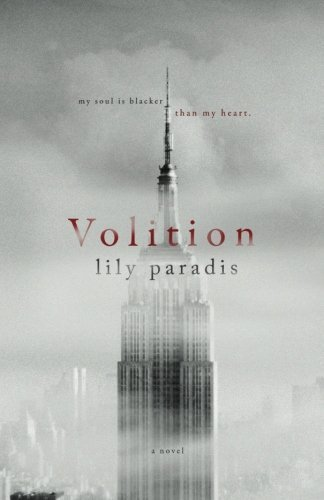Volition by Paradis, Lily (2015) Paperback