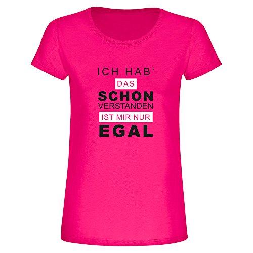 Damen T-Shirt Ich hab' das Schon verstanden - ist Mir Aber egal ☆für Frauen ☆Geschenk ☆Geburtstag ☆Statement ☆Spruch