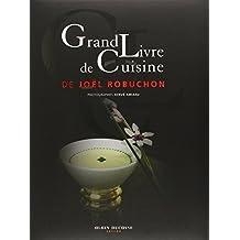 Grand livre de cuisine de Joel Robuchon by Joel Robuchon (2013-10-03)