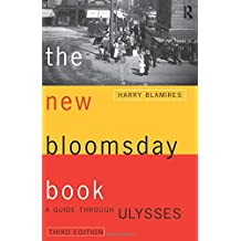 """The New Bloomsday Book: Guide Through """"Ulysses"""" (Routledge International Studies in)"""