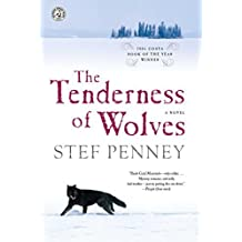 The Tenderness of Wolves: A Novel by Stef Penney (2008-03-04)