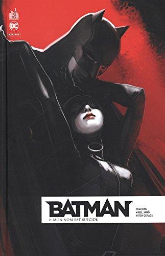 Batman Rebirth, Tome 2 : Mon nom est suicide