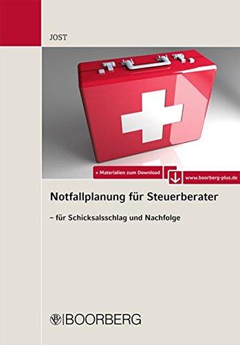Notfallplanung für Steuerberater - für Schicksalsschlag und Nachfolge
