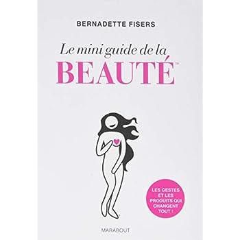 Le mini guide de la beauté
