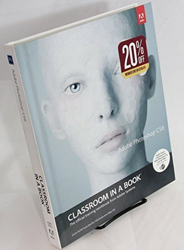 Adobe Photoshop CS6 Classroom in a Book [Hardcover] by Adobe Systems (2012-08-01)