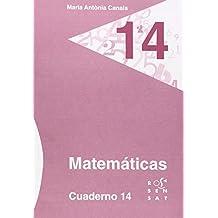 Matemáticas. Cuaderno 14 (Los cuadernos de Maria Antònia Canals) - 9788492748952