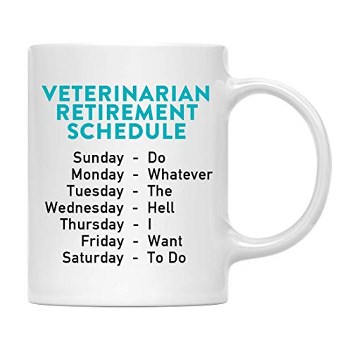 Funny Mug Funny Retirement 11oz. Coffee Mug Gag Gift, Veterinarian Retirement Schedule, 1-Pack, Coworker Boss Family Christmas Ideas, with Gift Box