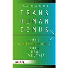 """Transhumanismus - """"die gefährlichste Idee der Welt""""!?"""