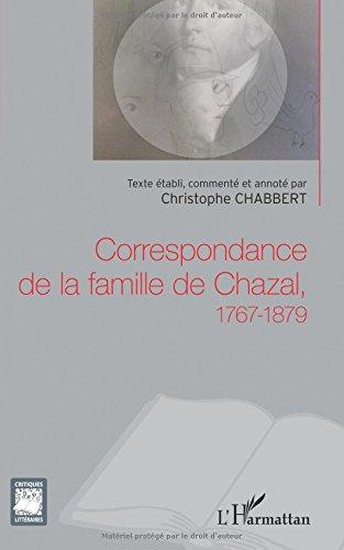 Correspondance de la famille de Chazal, 1767-1879 par Christophe Chabbert
