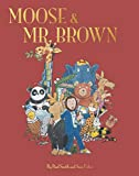 Paul Smith's Moose and Mr. Brown