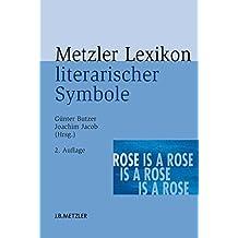 Metzler Lexikon literarischer Symbole